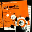 Gil Melle. The Blue Note Years 1952-1956. Plus Unreleased 1957 Café Bohemia Broadcast