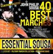 "ESSENTIAL SOUSA - 40 Best Military Marches - John Philip Sousa - 2 CD - U.S. Marine Band - New Digital Recordings  Inc. ?The Washington Post? ?Stars & Stripes Forever? ?Liberty Bell? ""Semper Fedelis"""
