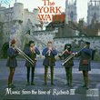 Music from the Time of Richard III - The York Waits