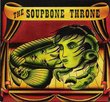 The Soupbone Throne