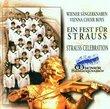 Ein Fest Fur Strauss/Strauss Celebration