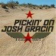 Pickin on Josh Gracin: Bluegrass Tribute