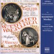 Opera Explained: An Introduction to Massenet's Werther