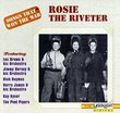 Songs That Won The War, Vol. 9:  Rosie The Riveter { Various Artists }