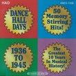 Dance Hall Days : 1936 to 1945
