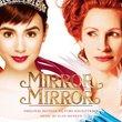 Mirror Mirror (Original Motion Picture Soundtrack)