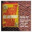 The Artful Dodger Presents Re-Rewind: Back By Public Demand: Exclusive Track & Remixes