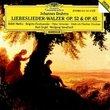 Brahms - Liebeslieder-Walzer Op. 52 & Op. 65 / E. Mathis, Fassbaender, Schreier, Fischer-Dieskau, K. Engel, Sawallisch
