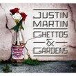 Ghettos & Gardens