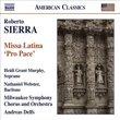 Roberto Sierra: Missa Latina 'Pro Pace'