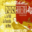 "Puccini: Da ""Le Villi"" a ""La Fanciulla del West"""