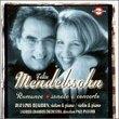 Mendelssohn: Romance, Sonate & Concerto