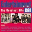 Entertainment Weekly: Greatest Hits 1970