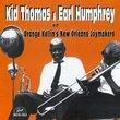 Kid Thomas & Earl Humphrey With Orange Kellin's New Orleans Joymakers