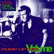 Pump Up The Volume: Music From The Original Motion Picture Soundtrack
