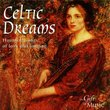 Celtic Dreams: Haunting Songs of Love and Longing