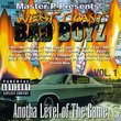 West Coast Bad Boyz, Vol. 1: Anotha Level Of The Game