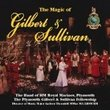 Magic of Gilbert & Sullivan