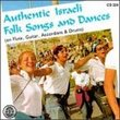 Authentic Israeli Folk Songs & Dances