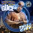 Thizz Nation 25 - Guce (Thizz City)