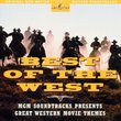 Best Of The West: Original MGM Motion Picture Soundtracks (Anthology)