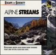Serenity / Alpine Streams