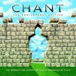 Chant: The Anniversary Edition