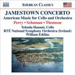 Jamestown Concerto - American Music for Cello and Orchestra