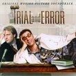 Trial And Error: Original Motion Picture Soundtrack