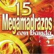 15 Megamadrazos Con Banda