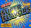 Presents: Super Flavors