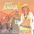 Vol. 13-Just Ragga