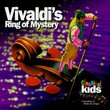 Vivaldi's Ring of Mystery [With CD]