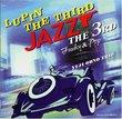 Lupin III (Jazz 3rd)