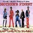 Very Best Of: Not Yer Mother's Funk