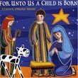 For Unto Us a Child is Born: Festive Organ Music