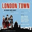 London Town a.k.a. My Heart Goes Crazy (Soundtrack)