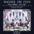 Wagner - Die Feen (The Fairies) / Ether Gray, J. Alexander, J. Anderson, Studer, Hermann, Rootering, Orth, Lövaas, Laki, Moll, Helm; Sawallisch