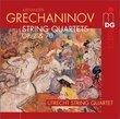 Grechaninov: String Quartets Op. 2 & 70