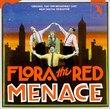 Flora the Red Menace (1987 Original Off-Broadway Cast)