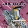 Superstar Series: A Musical Tribute To Gloria Estefan and Julio Iglesias