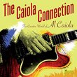 The Creative World Of Al Caiola - The Caiola Connection [ORIGINAL RECORDINGS REMASTERED] 2CD SET