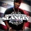 Down South Slangin'