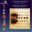 Laude Mea Dominus (Gregorian Chants)