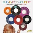 Alley-Oop - 30 One Hit Wonders - US Pop [ORIGINAL RECORDINGS REMASTERED]