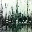 Daniel Asia: Sonata for Violin & Piano; Piano Trio