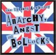 Anarchy, Angst And Bollocks: The UK Punk Anthology