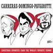 Carreras / Domingo / Pavarotti: Christmas Favorites from the World's Favorite Tenors