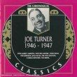 Joe Turner 1946-1947
