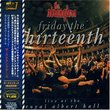 Friday the Thirteenth: Live at the Royal Albert Hall